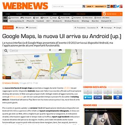 Google Maps, la nuova UI arriva su Android (up.)