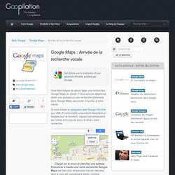 Google Maps : Arrivée de la recherche vocale
