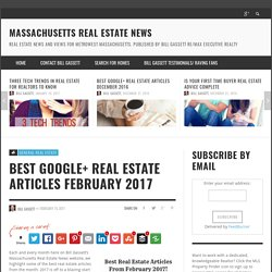 Awesome Google+ Real Estate Articles From February 2017