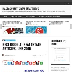 Best Google+ Real Estate Articles June 2015