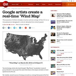 Google artists create a real-time 'Wind Map' | Cutting Edge