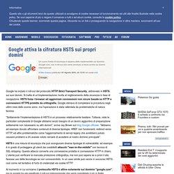 Google attiva la cifratura HSTS sui propri domini
