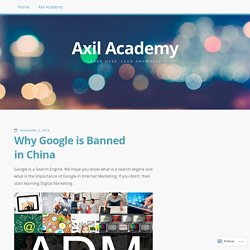 Why Google is Banned in China