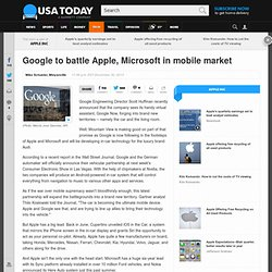 Google to battle Apple, Microsoft in mobile market
