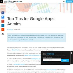 Top Tips for Google Apps Admins - BetterCloud Monitor