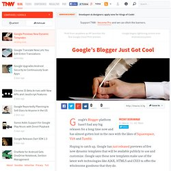 Google's Blogger Just Got Cool - TNW Google