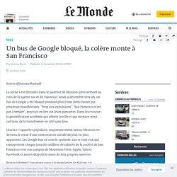 Un bus de Google bloqué, la colère monte à San Francisco