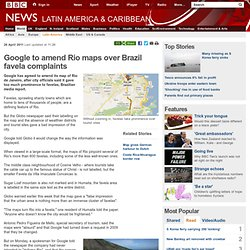 Google to amend Rio maps over Brazil favela complaints-Mozilla Firefox