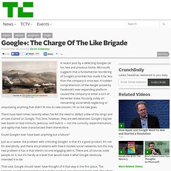 Google+: The Charge Of The Like Brigade