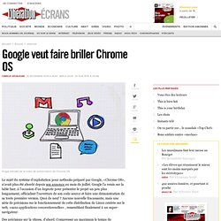 Google veut faire briller Chrome OS