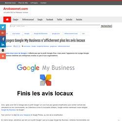Les pages Google My Business n'afficheront plus les avis locaux