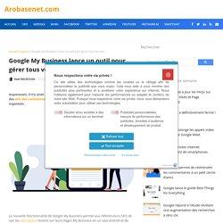 Google My Business lance un outil pour gérer tous vos avis