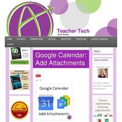 Google Calendar: Add Attachments