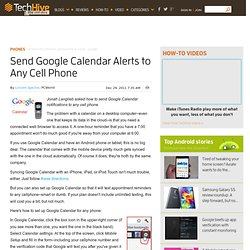 Send Google Calendar Alerts to Any Cell Phone