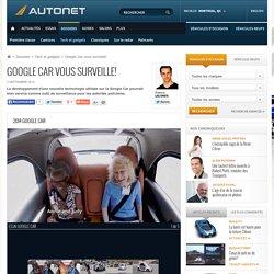 Google Car vous surveille!