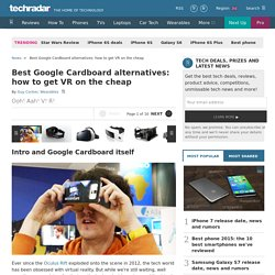 Best Google Cardboard alternatives: how to get VR on the cheap
