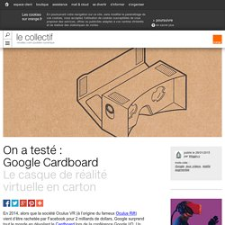 On a testé : Google Cardboard