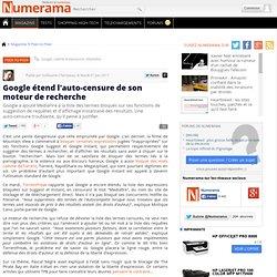 Google étend l'auto-censure de son moteur de recherche