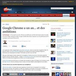 Google Chrome a un an... et des ambitions - Actualités - ZDNet.f