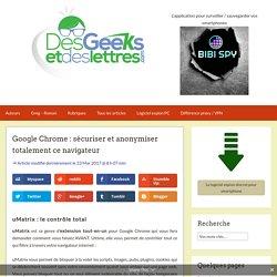 Google Chrome : extensions pour le rendre plus sûr