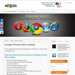 Google Chrome Not Loading Tech Support@ 1-888-959-1458