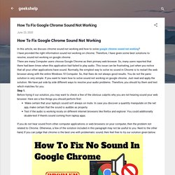 How To Fix Google Chrome Sound Not Working