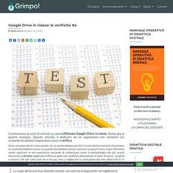 Google Drive in classe: le verifiche #4 - GRIMPO!