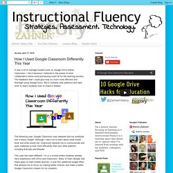 How I Used Google Classroom Differently This Year