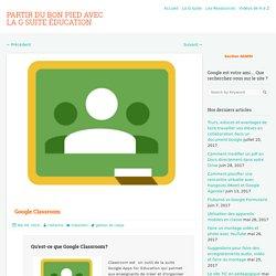 Google Classroom – Partir du bon pied avec la G Suite Éducation
