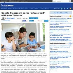 Google Classroom earns 'extra credit' with new features