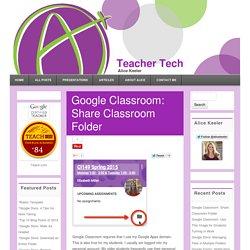 Google Classroom: Share Classroom Folder