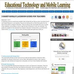 3 Handy Google Classroom Guides for Teachers
