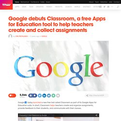 Google Debuts Free Tool Classroom for Teachers