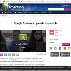 Google Classroom ya esta disponible