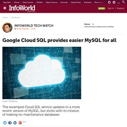 Google Cloud SQL provides easier MySQL for all