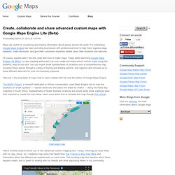 Create, collaborate and share advanced custom maps with Google Maps Engine Lite (Beta)