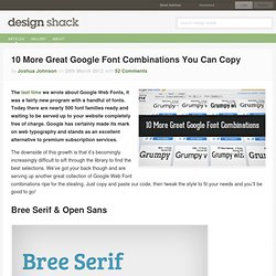 10 More Great Google Font Combinations You Can Copy
