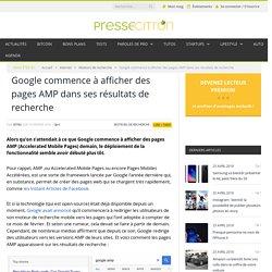 Google commence à afficher des pages AMP