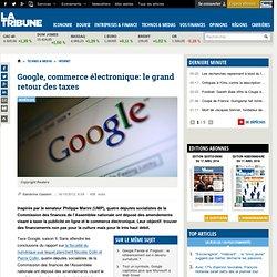 Google, commerce électronique: le grand retour des taxes