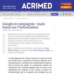 Google et compagnie : main basse sur l'information