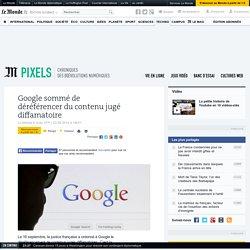 Google condamné au nom du droit à l'oubli
