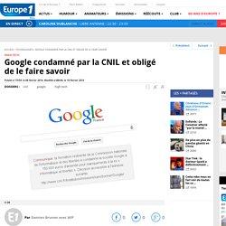 Google condamné par la CNIL et obligé de le faire savoir