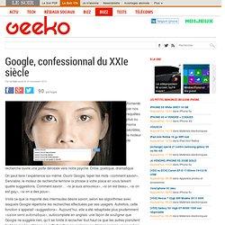 Google, confessionnal du XXIe siècle