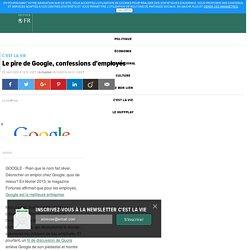 10- Le pire de Google, confessions d'employés