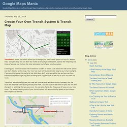 Create Your Own Transit System & Transit Map