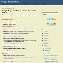Google Maps Creation Tools and Resources