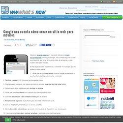 Google nos cuenta cómo crear un sitio web para móviles