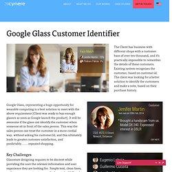 Case Study: Google Glass Customer Identifier