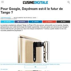Pour Google, Daydream est-il le futur de Tango ?