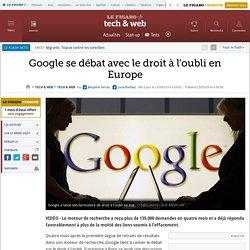 Google se débat avec le droit à l'oubli en Europe